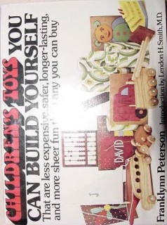 childrens toys you can build yourself franklynn peterson book