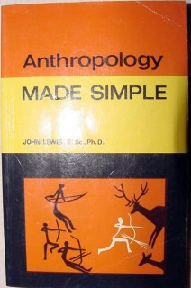 anthropology made simple john lewis evolution book