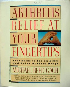 arthritis relief and joint health gach rippe aches pain 2 books