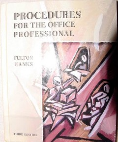 procedures for the office professional fulton hanks book