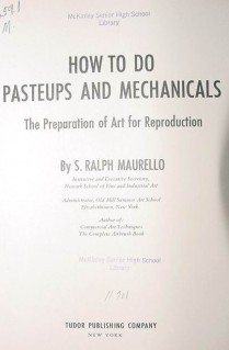 how to do pasteups and mechanicals ralph maurello book