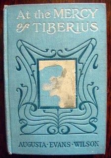 at the mercy of tiberius augusta evans wilson vintage 1887 book