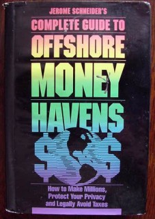 complete guide offshore money havens jerome schneider book
