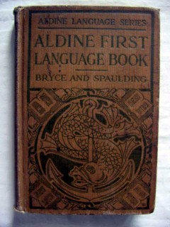 aldine first language catherine bryce frank spaulding vintage book