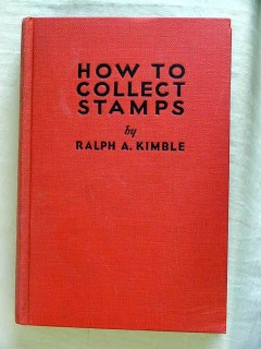 how to collect stamps ralph kimble 1936 vintage book