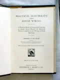 practical electricity house wiring herbert richter vintage book