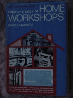 complete home workshops david manners planning build stock book