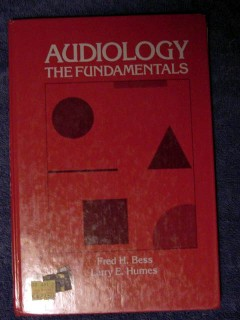 audiology the fundamentals fred bess larry humes medical book