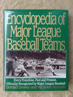 encyclopedia major league baseball teams dewey acocella book