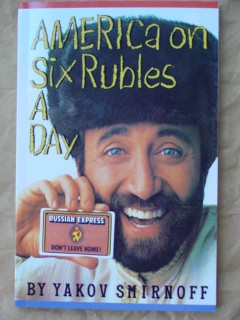 america on 6 rubles a day by yakov smirnoff signedcomedian book