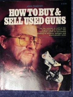 how to buy and sell used guns john traister shotgun rimfire book