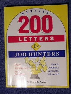 200 letters for job hunters william s frank resume writing book