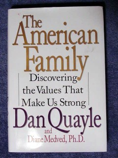 american family dan quayle 1st edition values book
