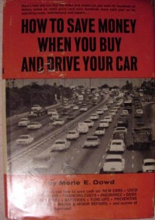 how to save money when you buy and drive your car merle dowd book