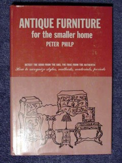 antique furniture for the smaller home peter philp guide book