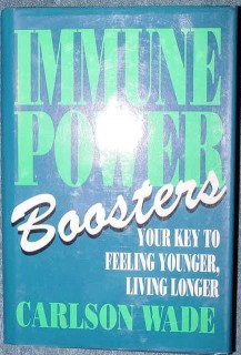 immune power boosters feel younger live longer carlson wade book
