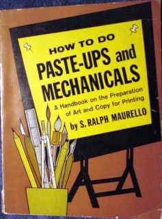 how to do paste ups and mechanicals s ralph maurellodrawings book
