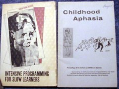 intensive programming  slow learners childhood aphasia 2 books