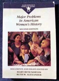 major problems american womens history norton alexander book