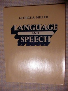 language and speech george miller medical behavior book