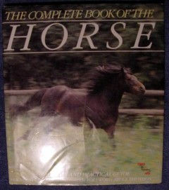complete book of the horse carol foster