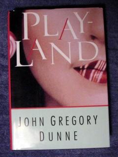 playland john dunne 1940s hollywood novel book