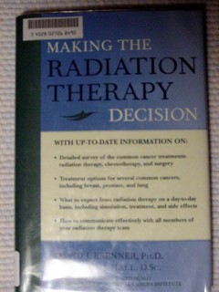 making the radiation therapy decision david brenner cancer book
