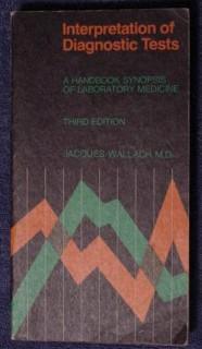 interpretation of diagnostic tests jacques wallach medical book