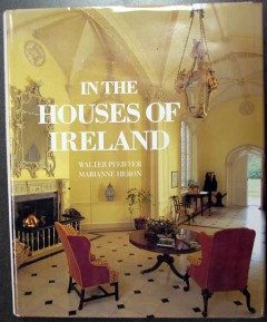 in the houses of ireland walter pfeiffer marianne heron book