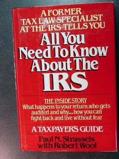 all you need to know about the irs paul strassels tax guide book