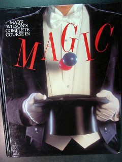 complete course in magic mark wilson tricks book