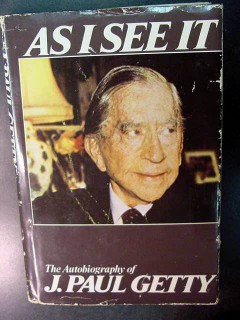 as i see it by j paul getty financial fortune autobiography book