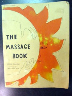 the massage book by george downing oils strokes meditation guide