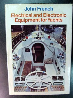 electrical and electronic equipment for yachts john french book