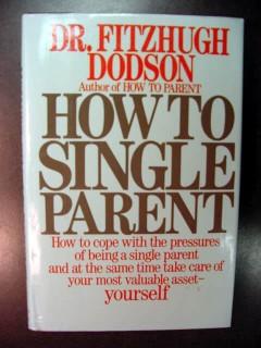 how to single parent dr fitzhugh dodson children divorce book