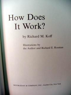 how does it work richard koff guns film cameras trains  book