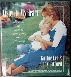listen to my heart kathie lee and cody gifford mother child book