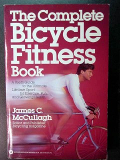 complete bicycle fitness james mccullagh exercise health bike book