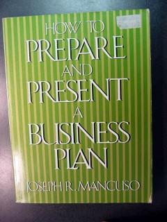 how to prepare and present a business plan joseph mancuso book