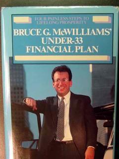 bruce mcwilliams under 33 financial plan lifelong prosper advise book