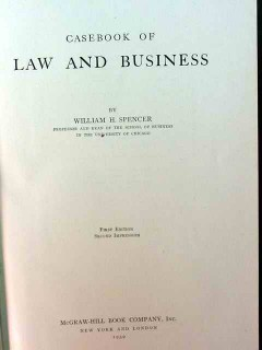 casebook of law and business william spencer book