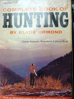 complete hunting game animals waterfow upland birds clyde ormond book