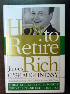 how to retire rich james oshaughnessy investment finance book
