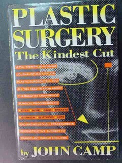plastic surgery the kindest cut by john camp book