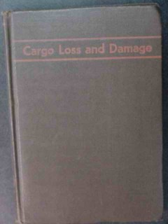 cargo loss and damage captain myron mcfarland vintage maritime book