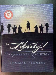 liberty the american revolution thomas fleming book