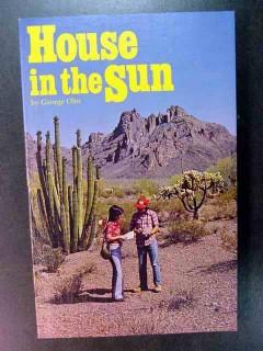 house in the sun george olin sonoran desert life plants animals book
