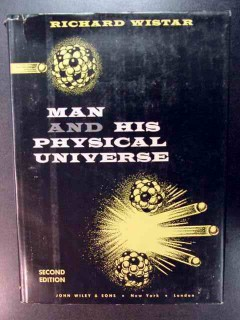 man and his physical universe richard wistar science book