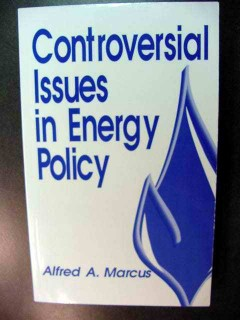 controversial issues in energy policy alfred marcus book