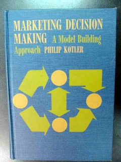 marketing decision making model building approach philip kotler book
